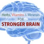 Herbs, vitamins and minerals for stronger brain